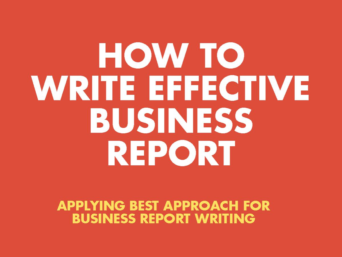 5 easy steps to write a business report most easy way